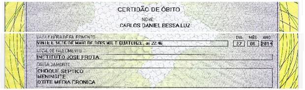 Trechos da Certidão de Óbito de Carlos Daniel Bessa Luz, enviada pela família ao G1 (Foto: Reprodução/G1)