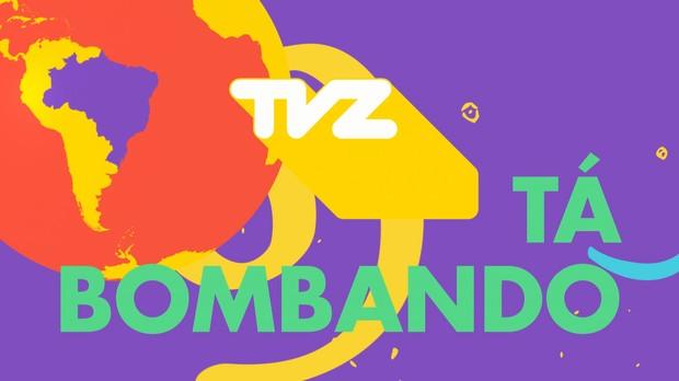 TVZ t bombando (Foto: divulgao)