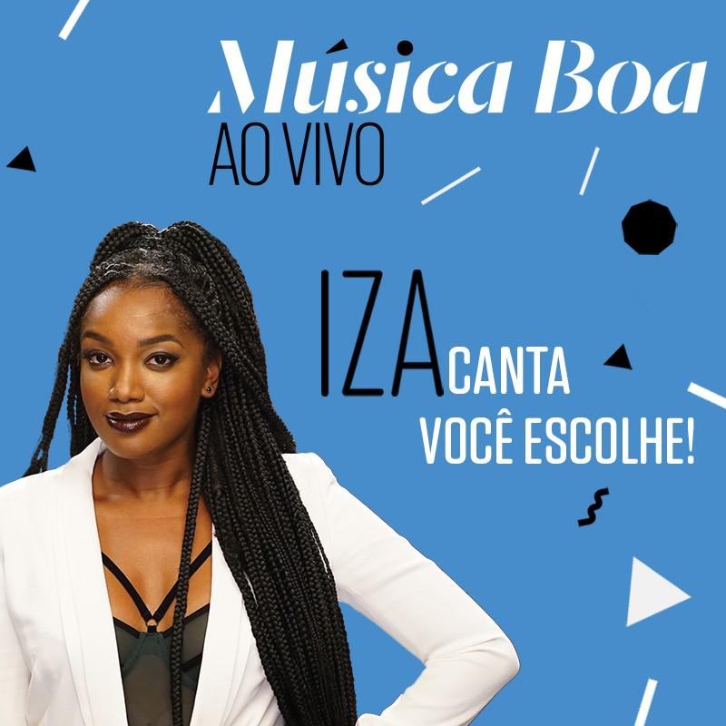 Ajude a escolher a msica que Iza vai cantar no Msica Boa Ao Vivo desta tera (12) (Foto: Multishow)