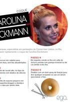 Aprenda a fazer o coque 'donut' que Carolina Dieckmann usou em festa