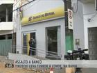 Assalto a banco e tiroteio levam terror a município da Bahia