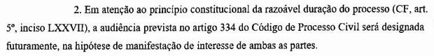 Decisão de junho da 4ª Vara Cível Central do Fórum João Mendes, na capital paulista, nega a audiência de conciliação alegando possível demora (Foto: Reprodução)
