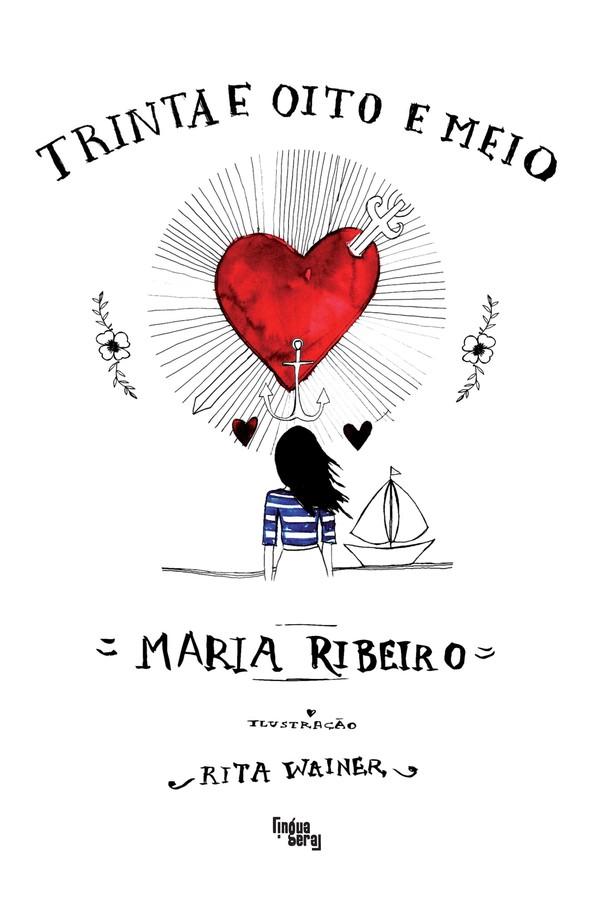 """""""Trinta e Oito e Meio"""", de Maria Ribeiro (Foto: Divulgação)"""