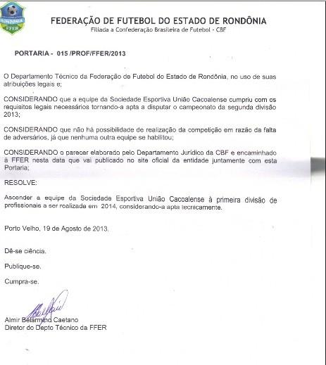 União Cacoalense na Primeira Divisão (Foto: Reprodução/FFER)
