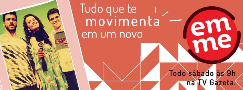 Vem aí um novo Em Movimento (Foto: TV Gazeta)