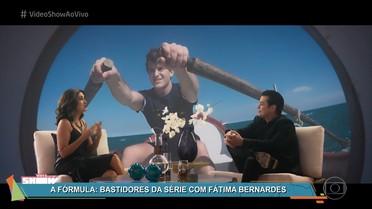 Veja os bastidores da participação de Fátima Bernardes em 'A Fórmula'