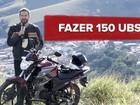 Yamaha Fazer 150 UBS: primeiras impressões