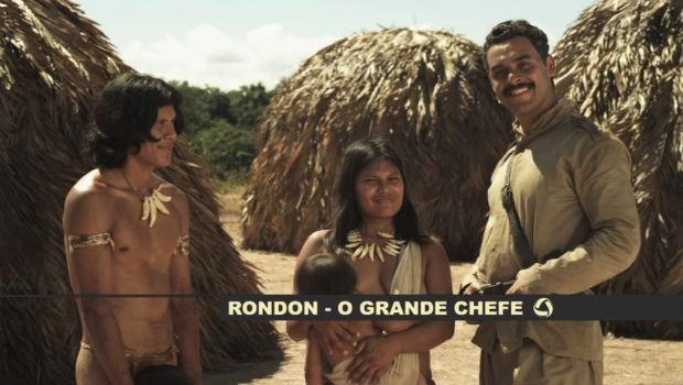 'Rondon, O Grande Chefe' (Foto: tvca)