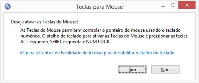 Windows possui atalho para ativar recurso rapidamente (foto: Reprodução/Windows)