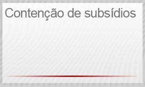 Contenção de subsídios (Foto: G1)