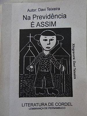 Cordel feito no Recife foi censurado na Justiça, a pedido do INSS (Foto: Fabíola Blah / G1)