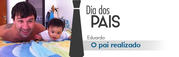 #PaiTodoDia: Eduardo (Foto: Divulgação/RPC TV)