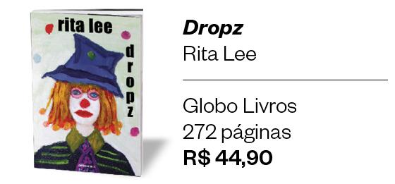 Dropz, Rita Lee (Foto: ÉPOCA)