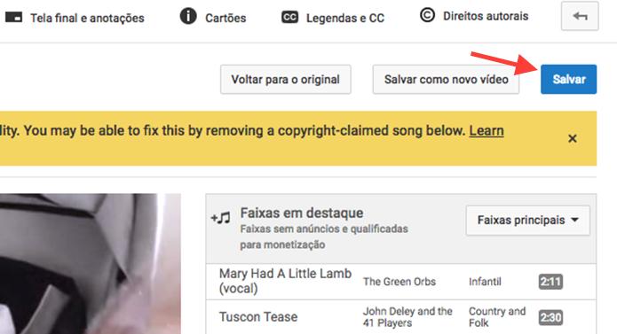 Opção para salvar a configuração que retirar uma faixa musical com direitos autorais de um vídeo no YouTube (Foto: Reprodução/Marvin Costa)