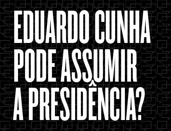 Eduardo Cunha pode assumir a presidência? (Foto: Yasuyoshi Chiba/AFP)