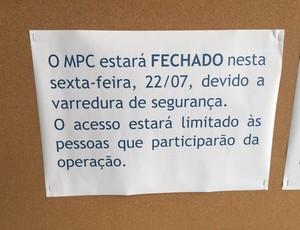 Aviso de fechamento do Centro de Mídia (MPC) para o lockdown (Foto: Globoesporte.com)