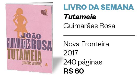 Livro da semana | Tutameia (Foto: Divulgação )