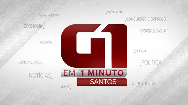 G1 em 1 Minuto Santos (Foto: Reprodução / TV Tribuna)