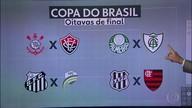 Definidas as oitavas de final da Copa do Brasil