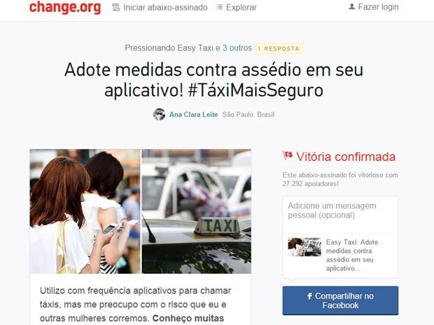 Abaixo-assinado que pedia medidas contra o assédio à mulheres por parte de taxistas colheu 27 mil assinaturas (Foto: Reprodução/Change.org)