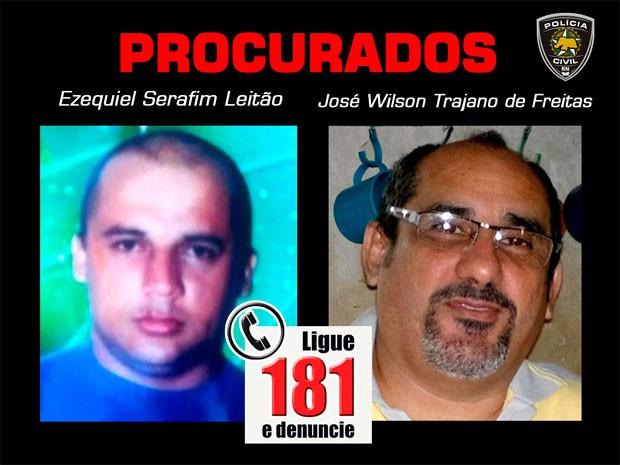 Cearenses Ezequiel Serafim Leitão e José Wilson Trajano de Freitas são procurados pela polícia do RN  (Foto: Divulgação/Polícia Civil do RN)