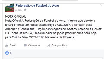 FFAC adia jogos da 3ª rodada por causa das fortes chuvas na capital  (Foto: Reprodução/Facebook)