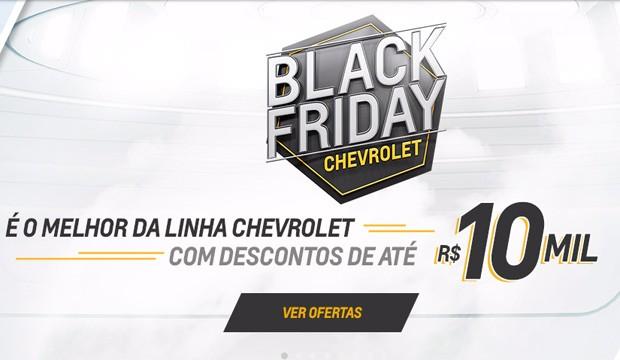 Chevrolet promete descontos de até R$ 10 mil na Black Friday (Foto: Reprodução)