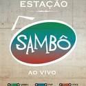 DVD Estação Sambô