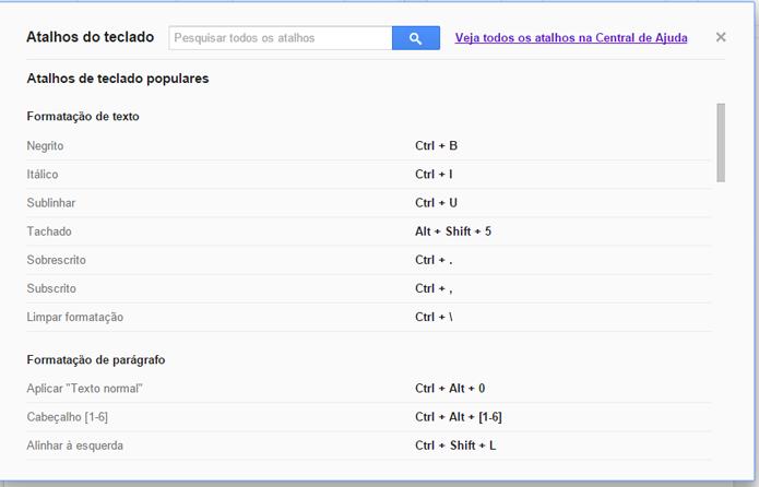 Lista permite ver atalhos de comandos com agilidade (foto: Reprodução/Google)