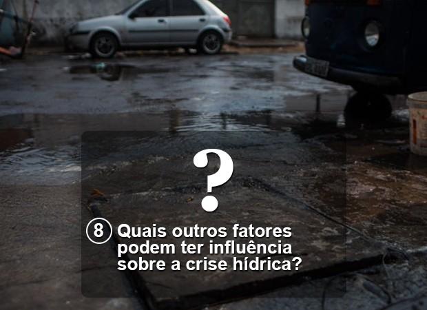 Pergunta 8 crise hídrica Versão Final (Foto: Arte/G1)