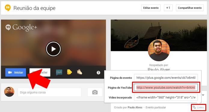 Obtenha o link do YouTube e inicie a chamada (Foto: Reprodução/Paulo Alves)
