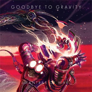 Disco 'Mantras of war', do Goodbye to Gravity (Foto: Divulgação)