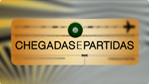 Chegadas e Partidas