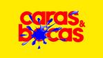 Caras & Bocas