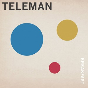 Teleman, Breakfast