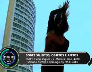 Minuto Cultural CWB - Sobre Sujeitos, Objetos e Afetos (Foto: Reprodução/RPC TV)