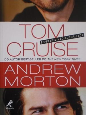 Capa de 'Tom Cruise - Biografia não autorizada' (Foto: Divulgação)