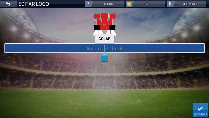c3717eb5e4b Cole a URL copiada do Kit e depois toque em Confirmar (Foto  Reprodução   Dream  League Soccer ...