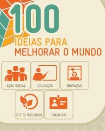 Descubra 100 ideias que podem  melhorar o mundo