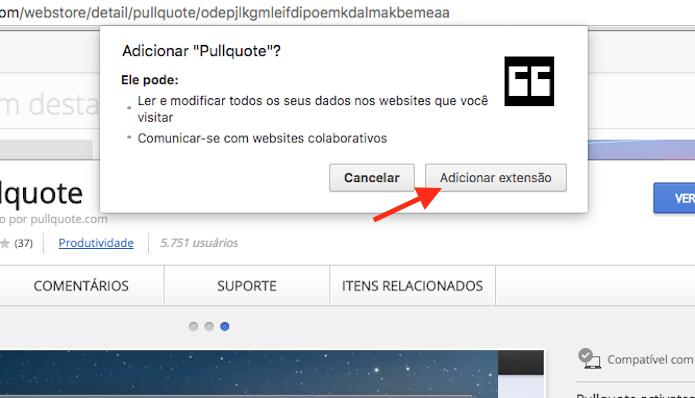 Finalizando a instalação da extensão Pullquote ao Google Chrome (Foto: Reprodução/Marvin Costa)