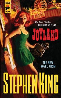 Capa do livro Joyland, de Stephen King. Para levar os leitores às livrarias, o autor não quer lançar o romance em versão digital (Foto: Divulgação/Reprodução)