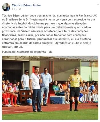 Edson Júnior explica saída do Rio Branco em postagem (Foto: Reprodução/Facebook)