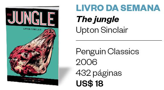 Livro da semana | The jungle  (Foto: Divulgação)