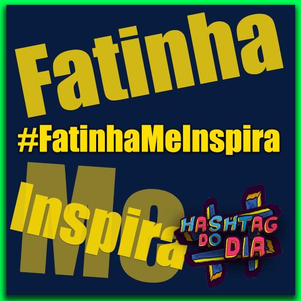 #HashtagDoDia: Fatinha Me Inspira (Foto: Malhação / TV Globo)