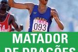 """Biografia de Joaquim Cruz, """"Matador de Dragões"""" é lançada com """"vaquinha"""""""