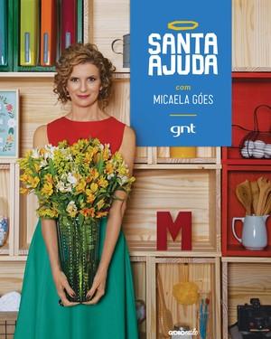 Micaela Góes, Santa Ajuda (Foto: Nemayda Furtado e Priscila Schettino/Divulgação)