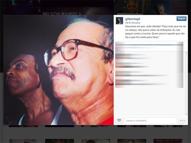 Gilberto Gil publicou uma homenagem ao escritor João Ubaldo Ribeiro, morto nesta sexta (18) (Foto: Reprodução/Instagram)