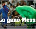 Sites da Espanha e Argentina exaltam Messi após vitória no Bernabéu