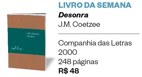 Desonra (Foto: Época)