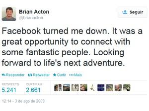 Mensagem do cofundador do WhatsApp de 2009 diz que ele foi rejeitado pelo Facebook (Foto: Reprodução/Twitter/brianacton)